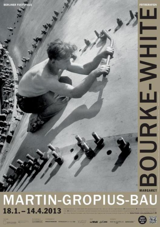 Margaret Bourke-White poster Martin Gropius Bau Berlin